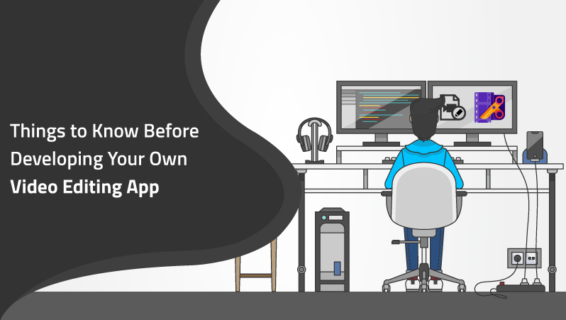 things to know for video editing mobile app development