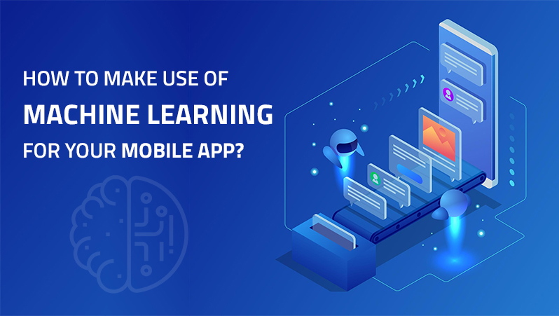 integrating machine learning in mobile app