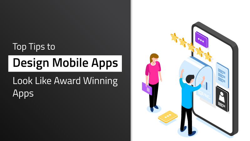 Tips to design an award winning mobile app